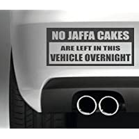 South Coast Stickers NO JAFFA CAKES LEFT IN THIS VEHICLE CAR BUMPER STICKER FUNNY BUMPER STICKER CAR VAN 4X4 WINDOW PAINTWORK DECAL GRAPHIC