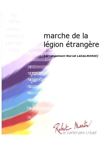 ROBERT MARTIN LASALMONIE M –MARCHE DE LA LGION TRANGRE CLASICA DE LA FRAGANCIA BLASINSTRUMENTEN ENSEMBLE