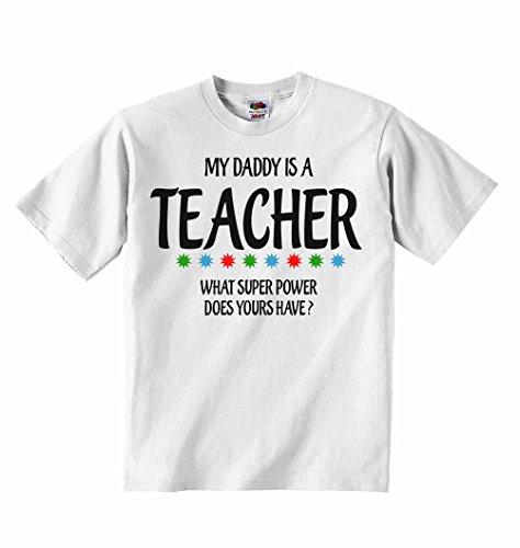 My daddy è un insegnante quali super power tuoi sono?–t-shirt per bambini con scritta personalizzata tee abbigliamento unisex t-shirt–bianco–4–5anni