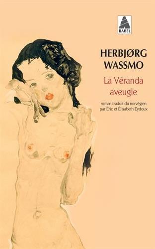La Véranda aveugle par Herbjorg Wassmo