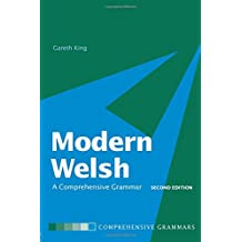Modern Welsh: A Comprehensive Grammar (Routledge Comprehensive Grammars)