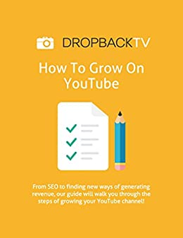 How To Grow on YouTube: Go from 0-1,000 subscribers on YouTube eBook