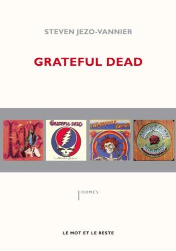 Grateful Dead par Steven Jezo-Vannier
