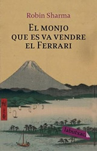 El monjo que es va vendre el Ferrari (LB Book 380) (Catalan Edition) por Robin Sharma