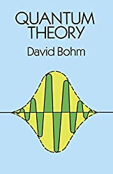 Quantum Theory (Dover Books on Physics) by David Bohm (1989-05-01)