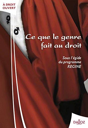 Ce que le genre fait au droit - 1ère édition par Diane Roman, Stéphanie Hennette-Vauchez, Mathias Moschel