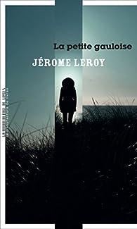 """Résultat de recherche d'images pour """"la petite gauloise leroy"""""""