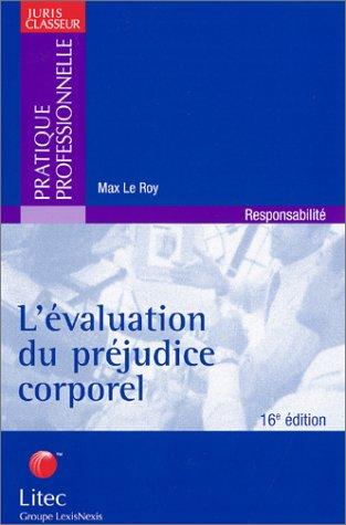 L'évaluation du préjudice corporel (ancienne édition)