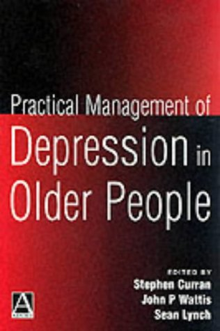 practical-management-of-depression-in-older-people-hodder-arnold-publication