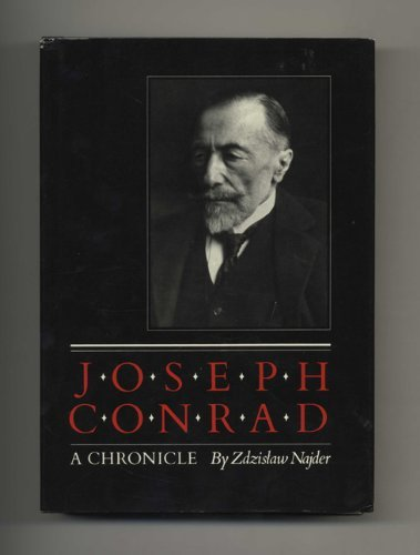 Joseph Conrad: A Chronicle by Zdzislaw Najder (1983-11-02)