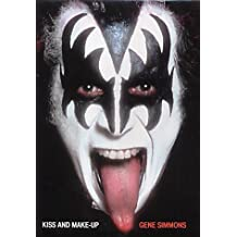 Kiss and Makeup by Gene Simmons (2002-08-01)