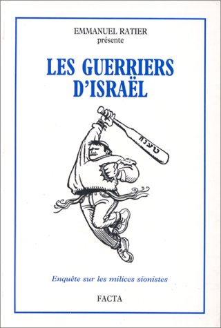 Les guerriers d'Isral : Enqute sur les milices sionistes