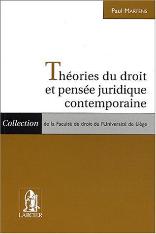 Théories du droit et pensée juridique contemporaine