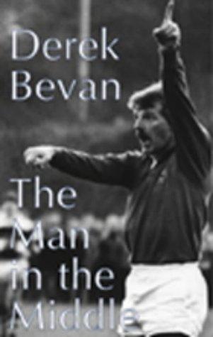 The Man in the Middle por Derek Bevan
