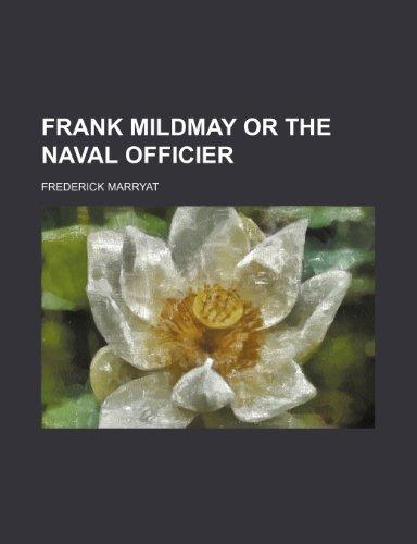 Frank Mildmay or the Naval Officier
