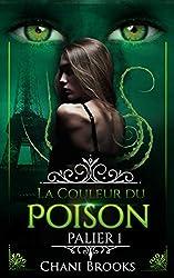 La Couleur du Poison - Palier 1: une dark romance envoûtante sur fond de romance new adult et de suspense psychologique (Dark Side)