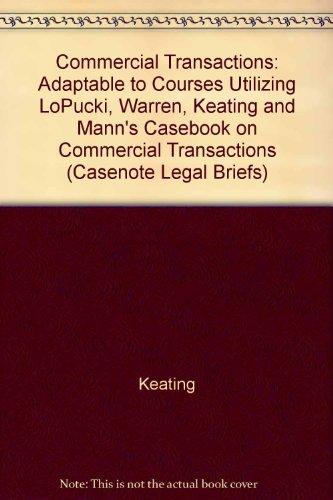 Commercial Transactions: Lopucki W K & M (Casenote Legal Briefs) por Casenotes