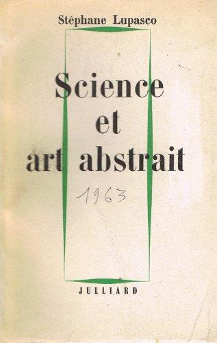 Stéphane Lupasco. Science et art abstra...