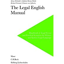 The Legal English Manual: Handbook of Legal Terms and Practical Scenarios for Written and Spoken Legal Language
