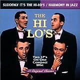 Songtexte von The Hi‐Lo's - Suddenly It's the Hi-Lo's / Harmony in Jazz