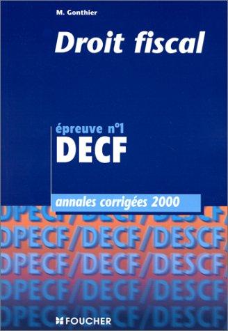 Annales, DECF 2000 : droit fiscal, numéro 1