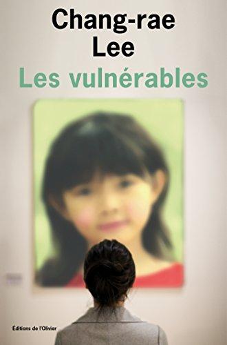 Les Vulnérables par Chang-rae Lee