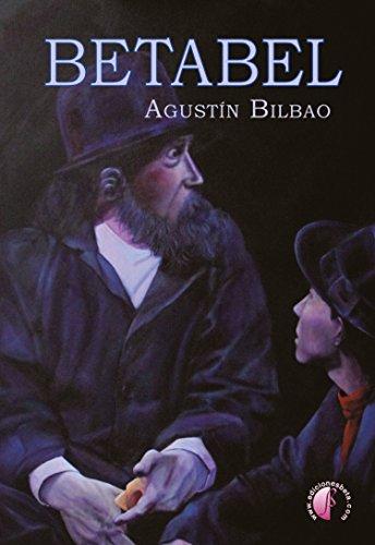 Betabel (Novela) por Agustín Bilbao Abad