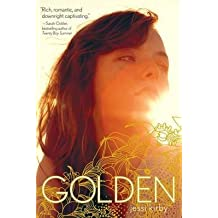 [Golden] (By: Jessi Kirby) [published: November, 2014]