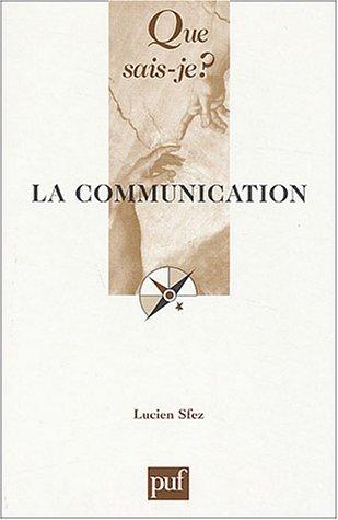 La Communication par Lucien Sfez