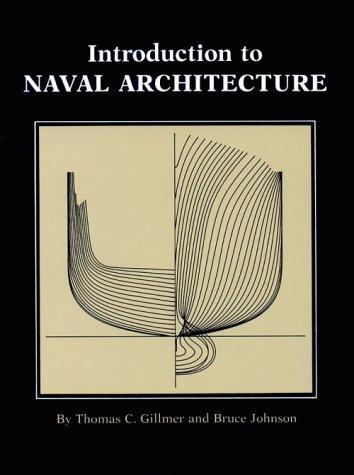Introduction to Naval Architecture por Thomas C. Gillmer