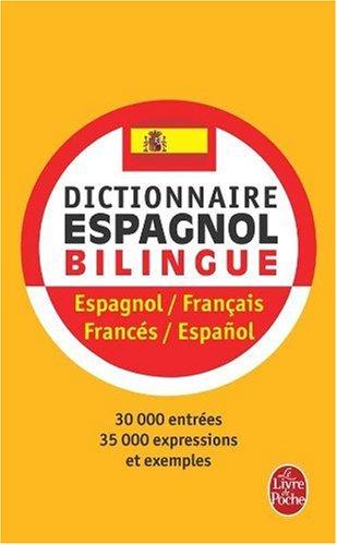 Dictionnaire espagnol, bilingue espagnol/français-francés/español