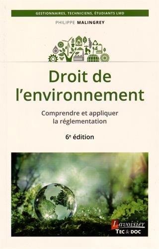 Droit de l'environnement : Comprendre et appliquer la réglementation