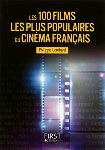 Les 100 films les plus populaires du cinéma français par Philippe LOMBARD