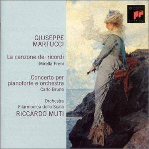 Martucci: La Canzona dei Ricordi/Concerto per Pianoforte e Orchestra