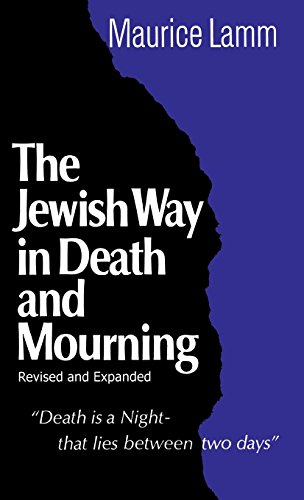 Jewish Way in Death and Mourning por Maurice Lamm