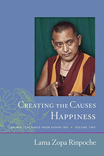 creating-the-causes-of-happiness-teachings-from-kopan-1991-book-2-english-edition