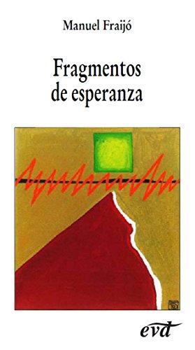 Fragmentos de esperanza por Manuel Fraijó Nieto