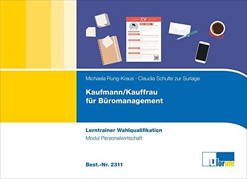 Kaufmann/-frau für Büromanagement: Lerntrainer Wahlqualifikation - Personalwirtschaft -