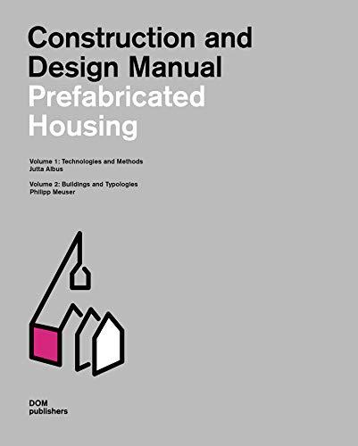 Prefabricated housing par Philipp Meuser