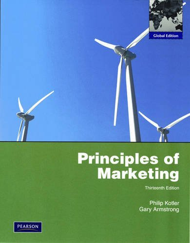 Principles of Marketing: Global Edition by Philip T. Kotler (2009-02-15)