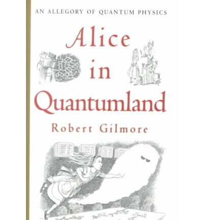 [ { Alice in Quantumland: An Allegory of Quantum Physics } ] BY ( Author ) Jul-1995 [ Hardcover ]