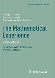 The Mathematical Experience, Study Edition (Modern Birkh??user Classics) by Philip Davis (2011-10-27)