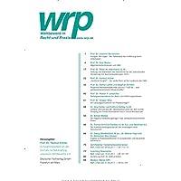 Wettbewerb in Recht und Praxis (wrp) [Jahresabo]