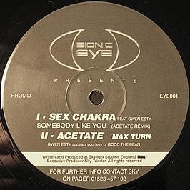 Sex Chakra Feat Gwen Esty / Acetate / Somebody Like You (Acetate Remix) / Max Turn