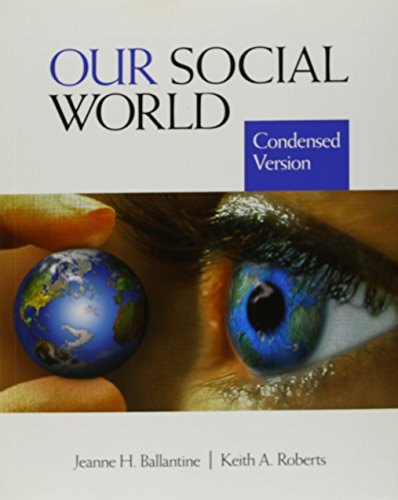 Our Social World, Condensed Version