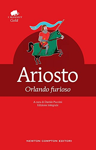 Orlando furioso. Ediz. integrale (Grandi tascabili economici.I mammut Gold) por Ludovico Ariosto