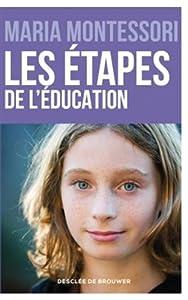 """Afficher """"Les étapes de l'éducation"""""""