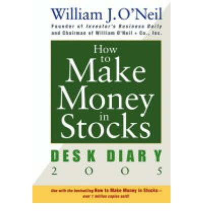 [(How to Make Money in Stocks 2005 )] [Author: William J. O'Neil] [Oct-2004]
