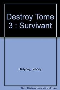 """Afficher """"Destroy. n° 3 Destroy"""""""