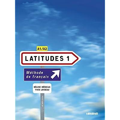 Latitudes 1 : Méthode de français A1/A2 (2CD audio)